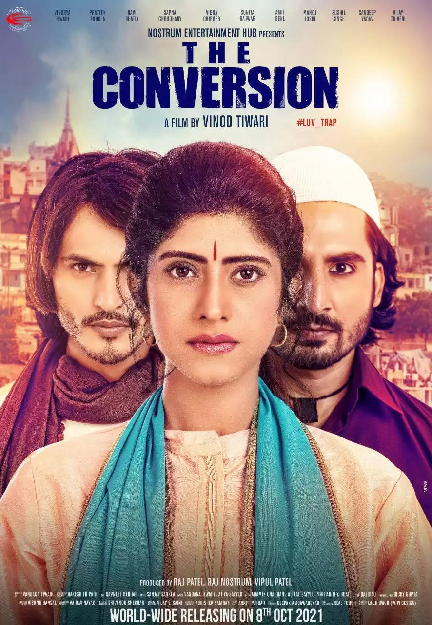 द कन्वर्जन मूवी 8 अक्टूबर 2021 को पूरे भारत में रिलीज़ हो रही है